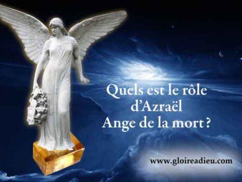 Quel est le rôle d'Azraël et des anges de la mort?