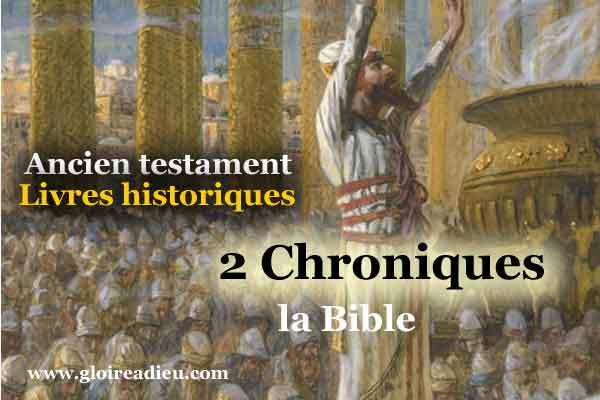 14 – Livre 2 Chroniques – Ancien testament – Livres historiques