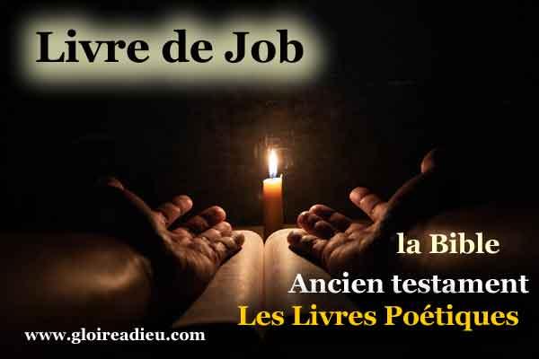 18 – Le livre de Job – Bible – Ancien Testament- Livres poétiques