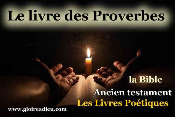20 – Le livre des proverbes – ancien testament
