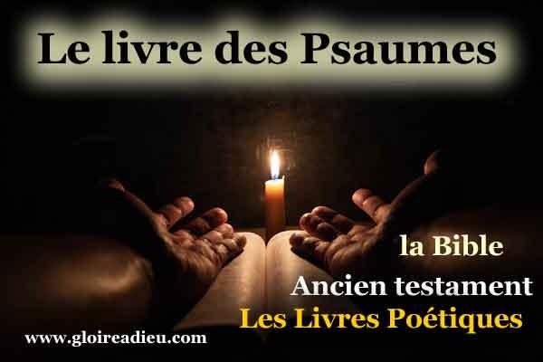 19 – Le livre des Psaumes de David – ancien testament