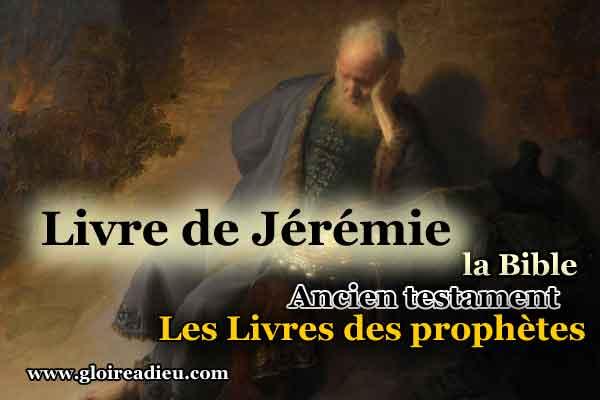 24 –  Livre du prophète Jérémie – Ancien testament