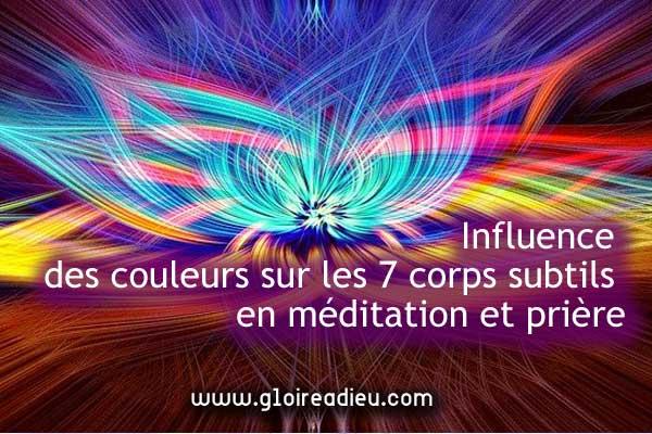 Influence des couleurs sur les 7 corps subtils en méditation et prière
