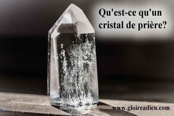Qu'est-ce qu'un cristal de prière d'ange?