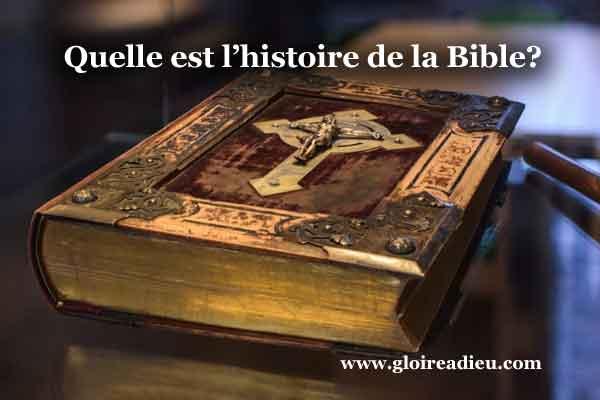 Quelle est l'histoire de la Bible?