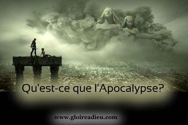 Qu'est-ce que l'Apocalypse?