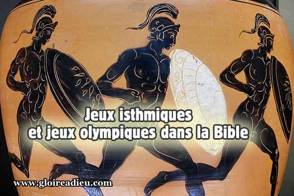 Jeux isthmiques et jeux olympiques dans la Bible