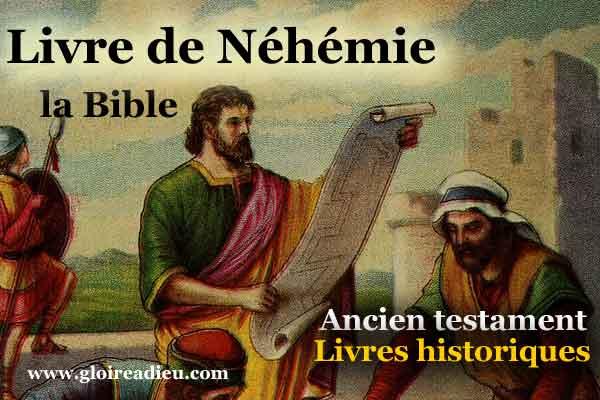 16 – Le livre de Néhémie – Ancien testament – Livres historiques