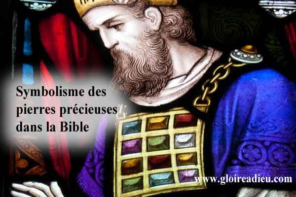 Symbolisme des pierres précieuses dans la Bible