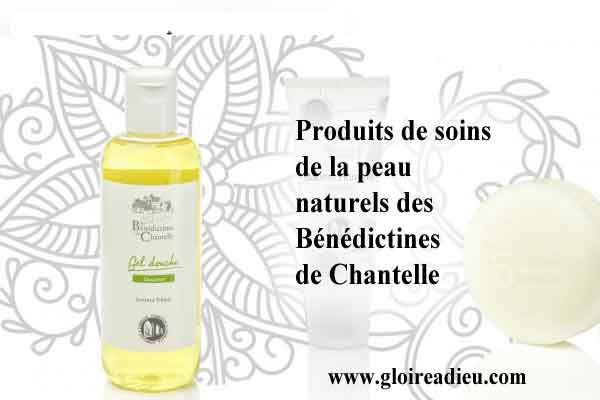 Produits de soins de la peau naturels des Bénédictines de Chantelle