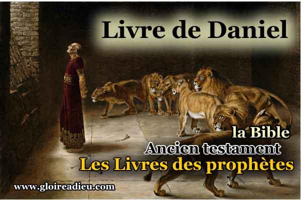27 – Le Livre de Daniel – Prophètes – ancien testament