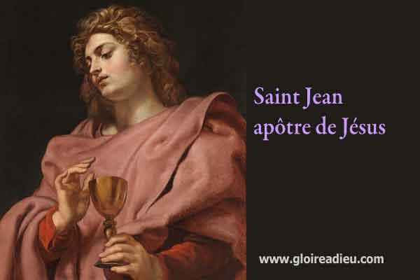 Saint Jean l'évangéliste, apôtre de Jésus