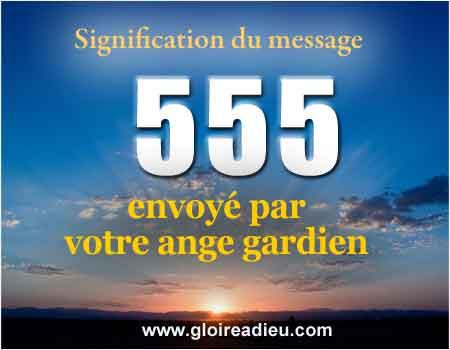 Que signifie le nombre 555?