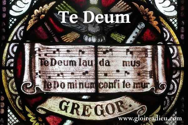 Te Deum, puissante prière en français et en latin