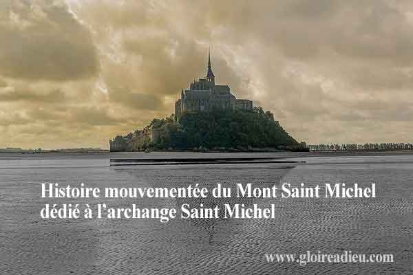 L'histoire mouvementée du Mont Saint Michel