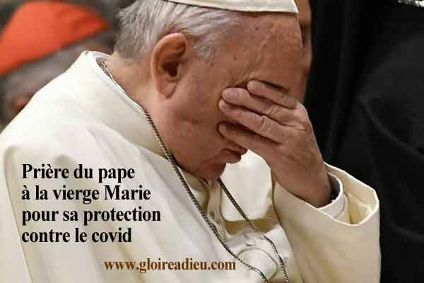 Prière du pape François à la vierge Marie pour sa protection contre le covid