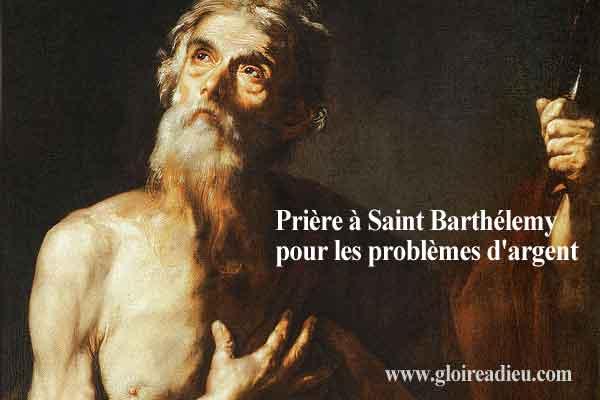Prière à Saint Barthélemy pour les problèmes d'argent