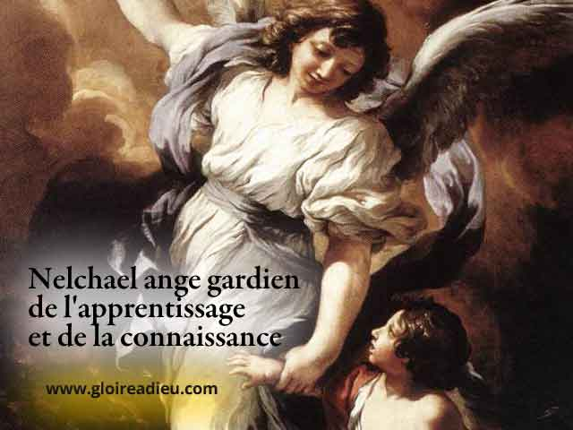 21 – Nelchael ange gardien de l'apprentissage et de la connaissance