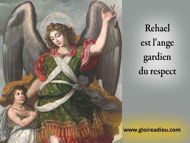 39 – Rehael est l'ange gardien du respect