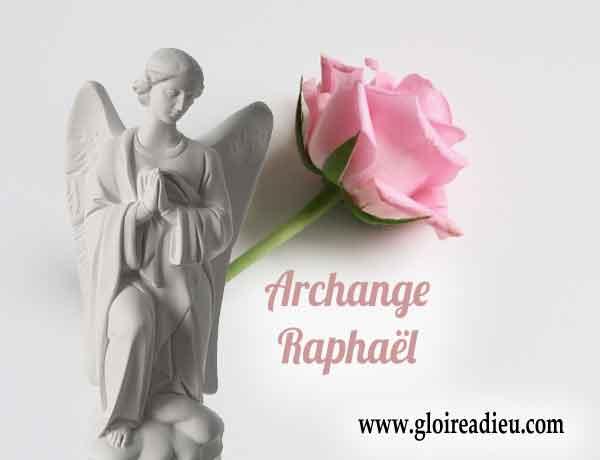 Qui est l'archange Raphaël prince des Archanges?