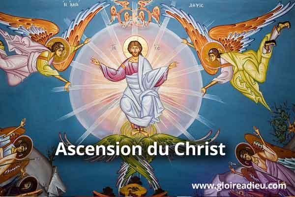 Jeudi de l'Ascension, résurrection de notre seigneur Jesus Christ