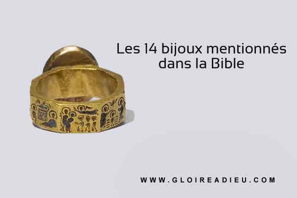 Les 14 bijoux mentionnés dans la Bible