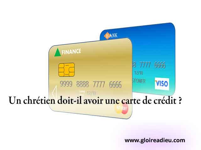 Un chrétien doit-il avoir une carte de crédit ?