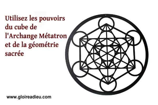 Utilisez les pouvoirs du cube de l'Archange Métatron et de la géométrie sacrée