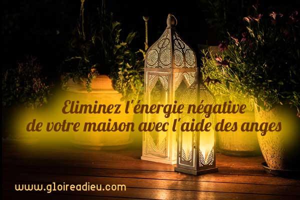 eliminer energie negative maison anges.