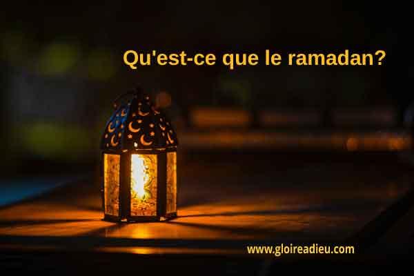 Qu'est-ce que le ramadan?