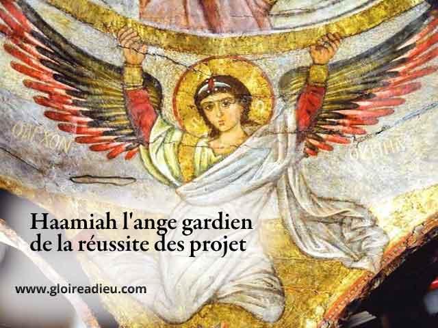 38 – Haamiah l'ange gardien de la réussite des projets