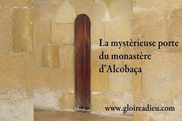 Le mystère de la porte du monastère d'Alcobaça