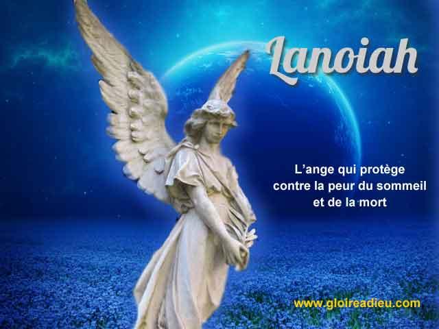 17 – Lanoiah l'ange qui protège de la peur de la mort et des angoisses du sommeil