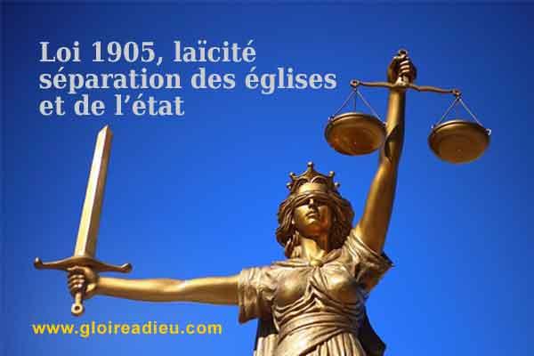 Qu'est-ce que la loi 1905, laïcité et séparation de l'Eglise et de l'Etat?