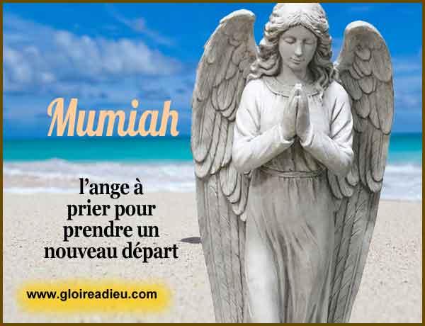 72 – Mumiah est l'ange du renouveau, du nouveau départ