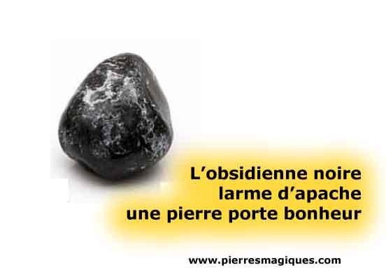 Obsidienne larme d'apache, une pierre de protection porte bonheur