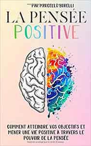 Apprenez le pouvoir de la pensée positive pour dire non à la malchance!