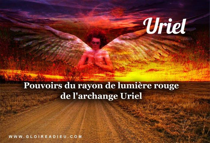 Pouvoir du rayon rouge de l'archange Uriel
