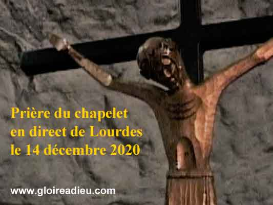 Prière du chapelet en direct de Lourdes le 14 décembre 2020