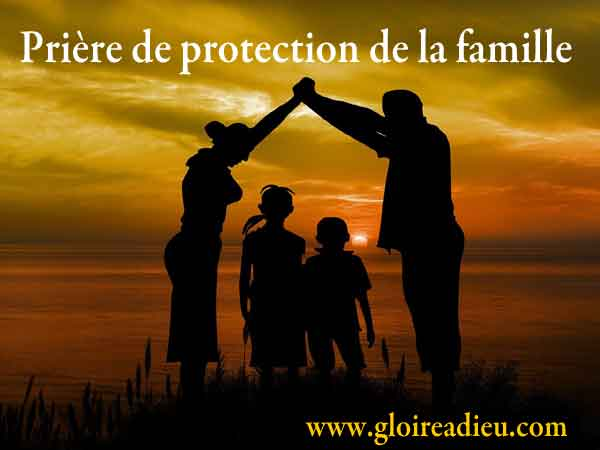 Priere Protection Famille
