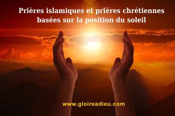 Prières islamiques et prières chrétiennes