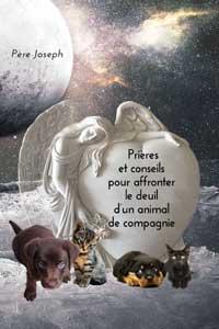 Prieres pour deuil perte animal
