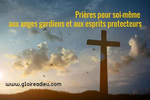 Prières pour soi-même aux anges gardiens et aux esprits protecteurs