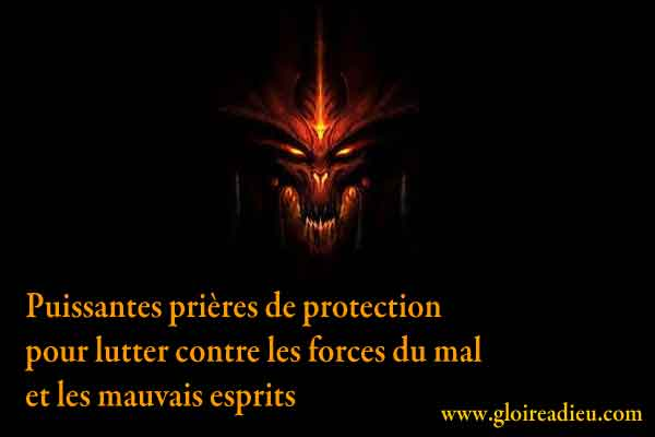 Prieres Protection Contre Forces Du Mal