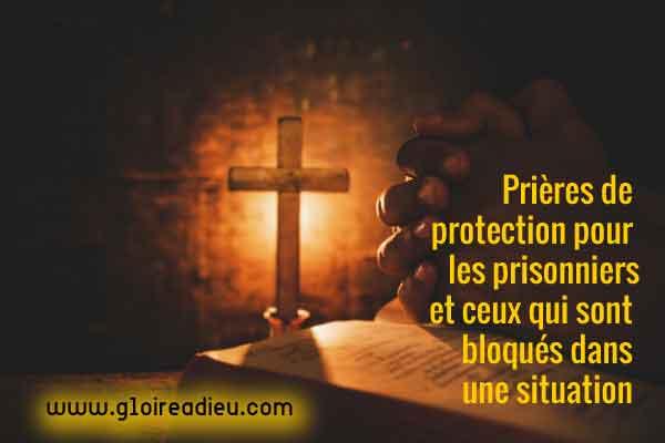 Prières de protection pour les prisonniers et ceux qui sont bloqués dans une relation toxique