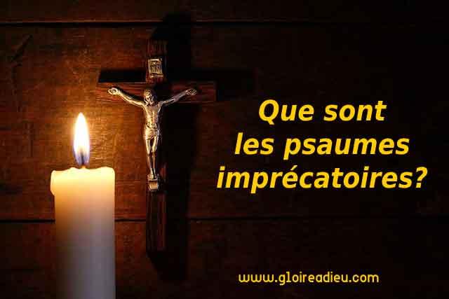 Que sont les psaumes imprécatoires?